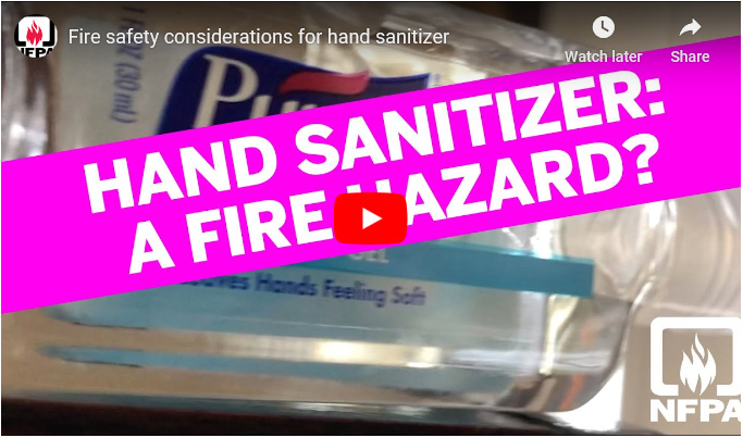 Click here to learn more about the safe storage of hand sanitizer from the NATIONAL FIRE PROTECTION ASSOCIATION
